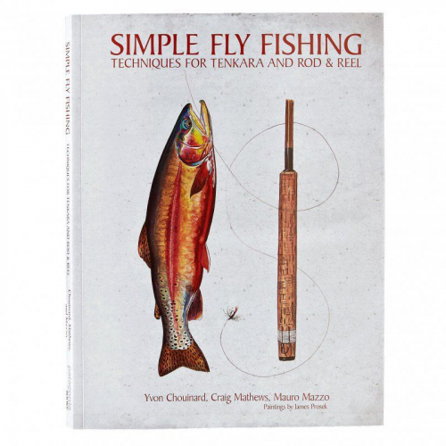 Simple Fly Fishing: Techniques for Tenkara and Rod & Reel Book ()